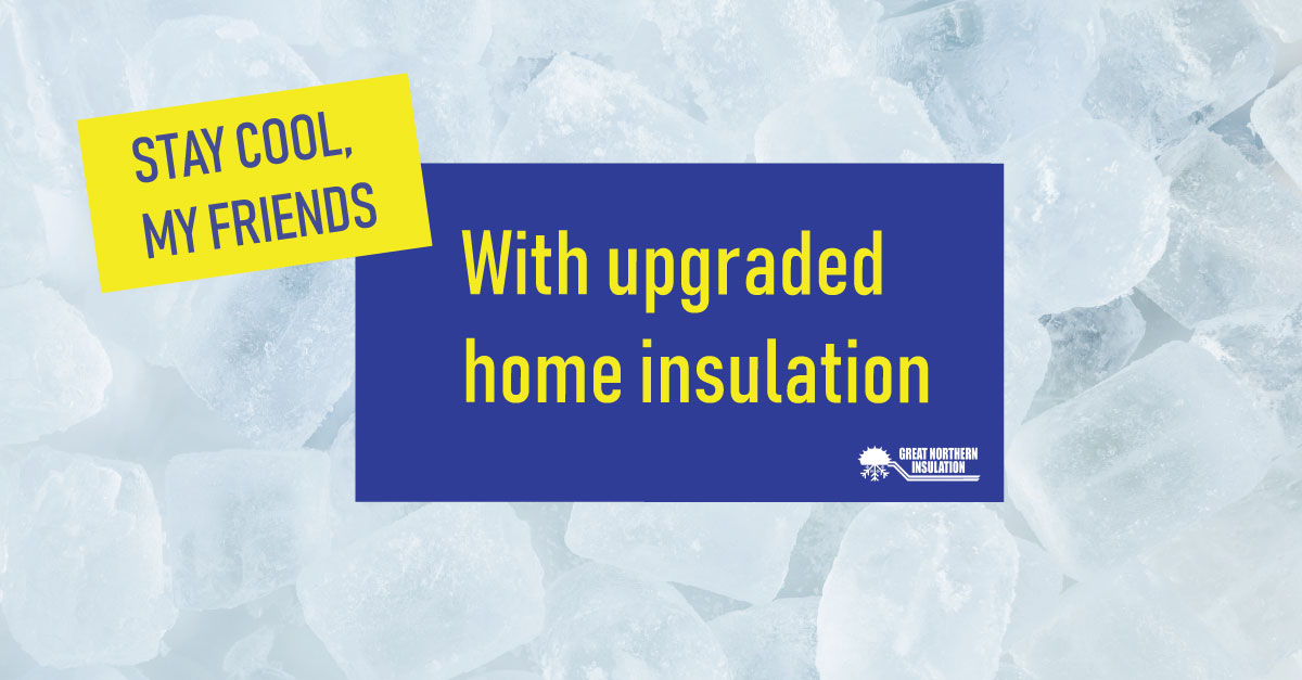 Keep Cool in the Summer with Insulation from GNI