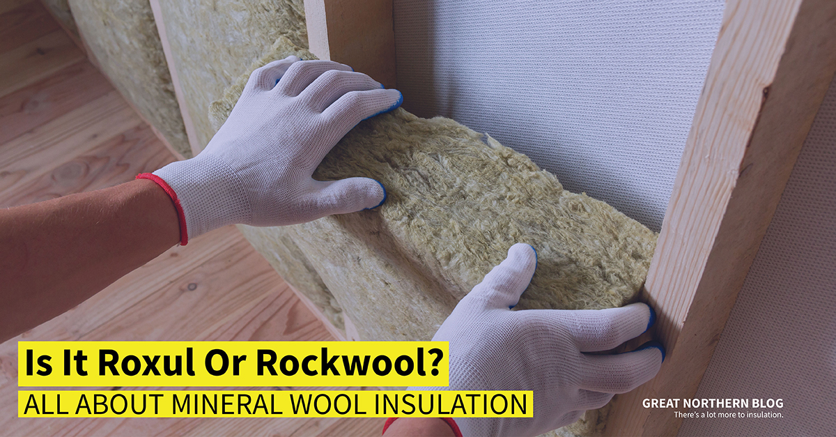 Roxul insulation or Rockwool insulation