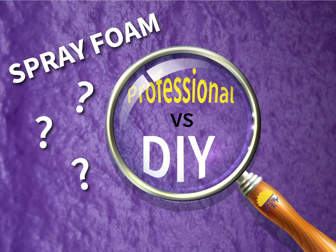Sprayfoam - Professional vs. DIY