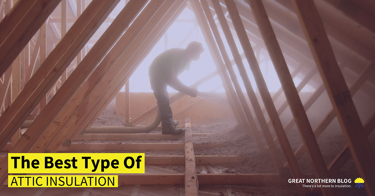 best type of attic insulation