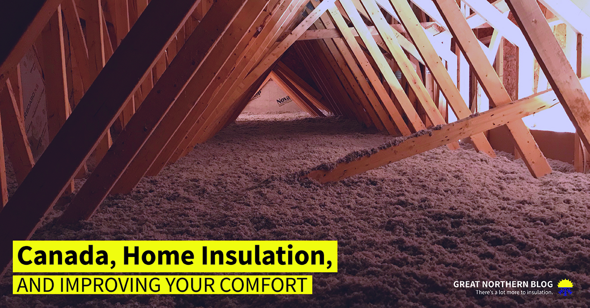 Canada home insulation and improving your comfort