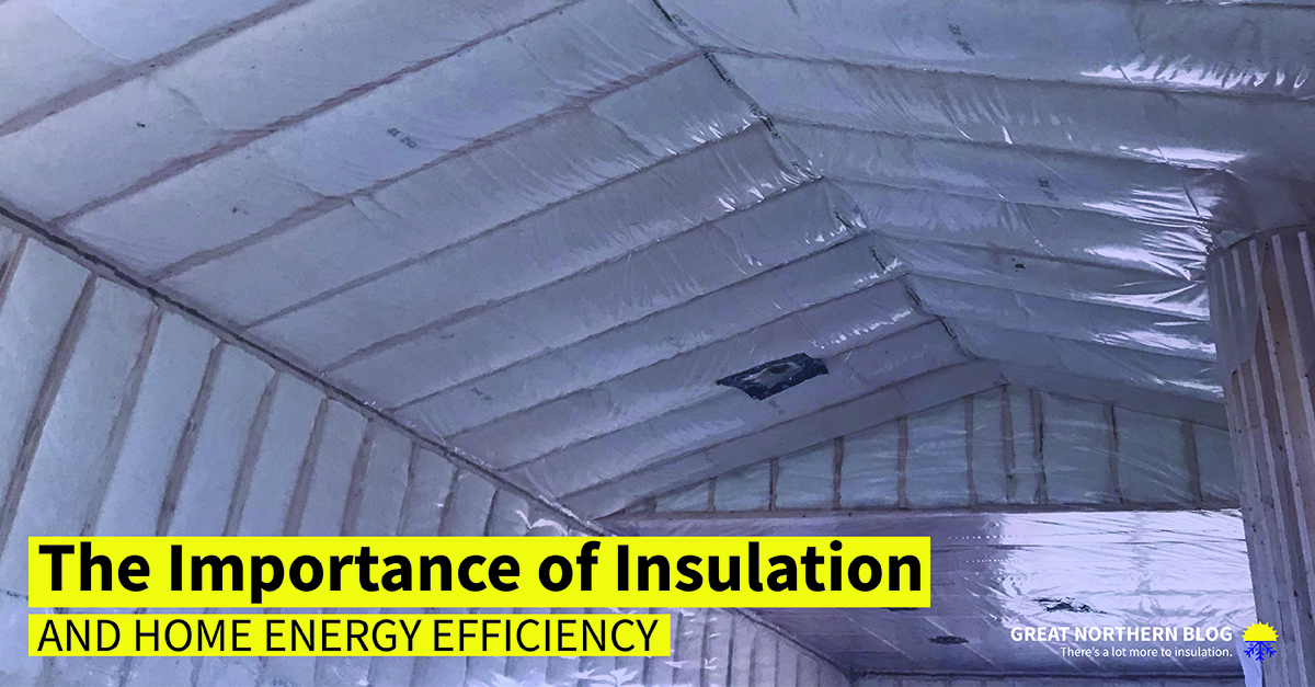 the importance of insulation and energy efficiency